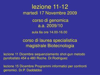 lezione 11-12  marted� 17 Novembre 2009