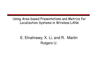 Using Area-based Presentations and Metrics for Localization Systems in Wireless LANs