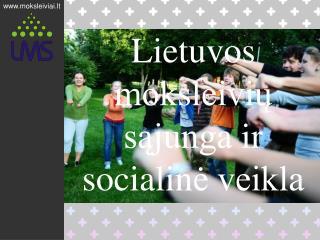 Lietuvos  moksleivių sąjunga  ir socialin ė veikla