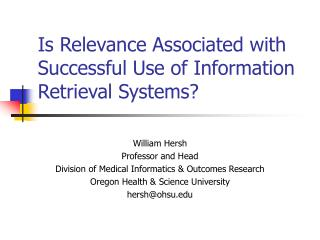 Is Relevance Associated with Successful Use of Information Retrieval Systems?