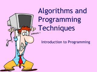 Algorithms and Programming Techniques