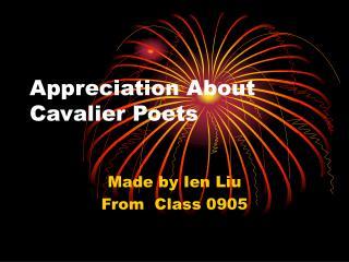 Appreciation About Cavalier Poets