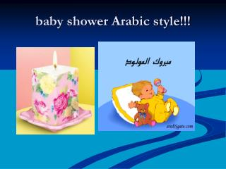 baby shower Arabic style!!!