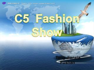 C5   Fashion  Show