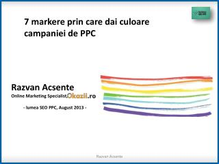 7 markere prin care dai culoare campaniei de PPC
