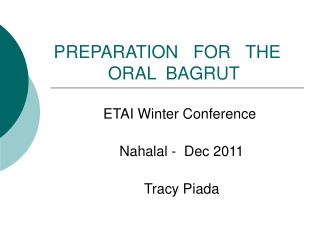 PREPARATION   FOR   THE              ORAL  BAGRUT