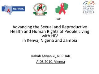 Rahab Mwaniki, NEPHAK AIDS 2010, Vienna
