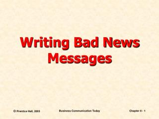 Writing Bad News Messages