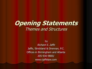 Opening Statements Themes and Structures