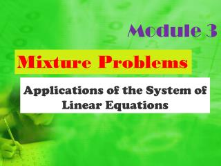 Applications of the System of Linear Equations