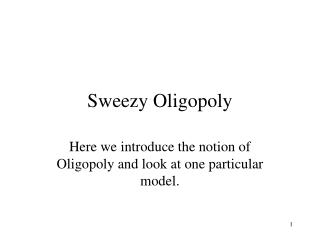 Sweezy Oligopoly