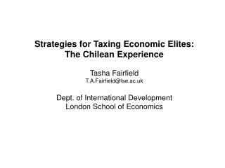 Strategies for Taxing Economic Elites: The Chilean Experience Tasha Fairfield