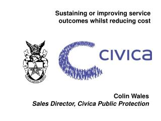 Sustaining or improving service outcomes whilst reducing cost