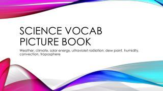 Science vocab Picture book