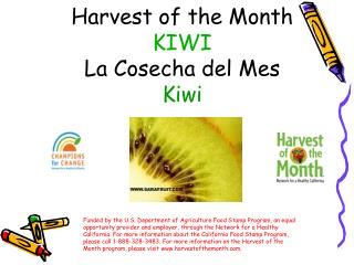 Harvest of the Month KIWI La Cosecha del Mes Kiwi