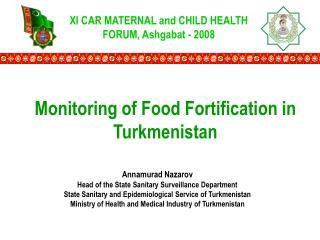 XI CAR MATERNAL and CHILD HEALTH FORUM ,  Ashgabat  - 2008