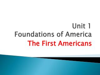 Unit 1 Foundations of America