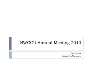 NWCCU Annual Meeting 2010