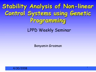 Stability Analysis of Non-linear Control Systems using Genetic Programming