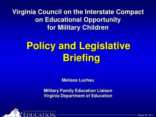 Virginia Council on the Interstate Compact  on Educational Opportunity  for Military Children