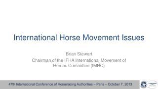 International Horse Movement Issues