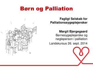 Børn og Palliation