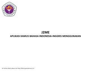 J2ME APLIKASI KAMUS BAHASA INDONESIA-INGGRIS MENGGUNAKAN