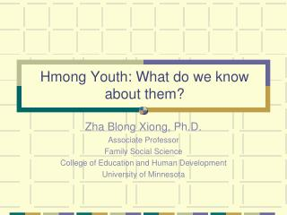 Hmong Youth: What do we know about them?