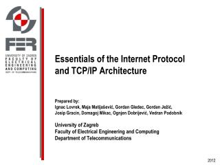 Essentials of the Internet Protocol and TCP/IP Architecture