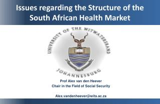 Issues regarding the Structure of the South African Health Market