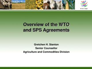 Overview of the WTO  and SPS Agreements