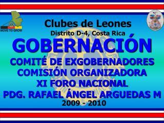 Clubes de Leones Distrito D-4, Costa Rica