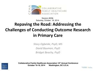Repaving the Road: Addressing the Challenges of Conducting Outcome Research in Primary Care