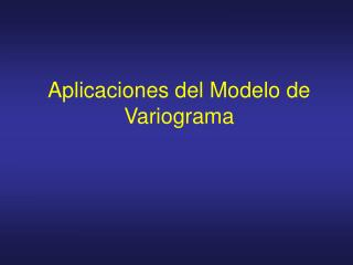 Aplicaciones del Modelo de Variograma