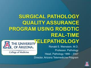 Surgical Pathology Quality Assurance Program Using Robotic Real-time Telepathology