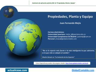 Propiedades, Planta y Equipo Juan Fernando Mejía