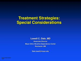 Treatment Strategies: Special Considerations