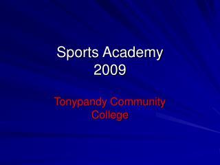 Sports Academy 2009