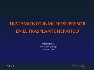 TRATAMIENTO INMUNOSUPRESOR EN EL TRASPLANTE HEPÁTICO