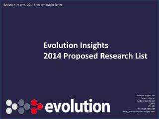 Evolution Insights  2014 Proposed Research List