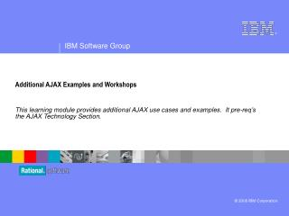 Additional AJAX Examples and Workshops