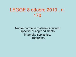 LEGGE 8 ottobre 2010 , n. 170
