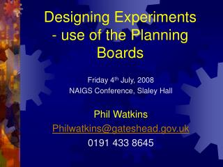 Designing Experiments - use of the Planning Boards