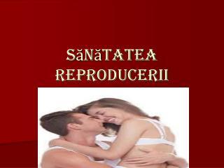 Sănătatea Reproducerii