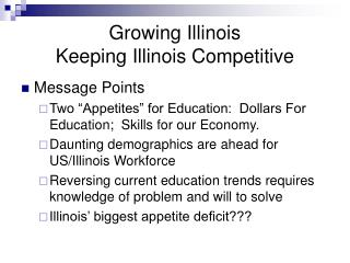 Growing Illinois Keeping Illinois Competitive