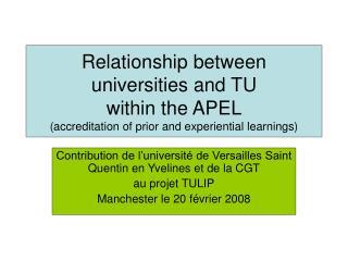 Contribution de l'université de Versailles Saint Quentin en Yvelines et de la CGT au projet TULIP