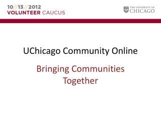UChicago Community Online