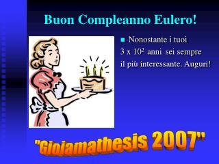 Buon Compleanno Eulero!