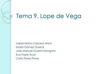 Tema 9. Lope de Vega