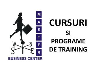CURSURI SI  PROGRAME DE TRAINING